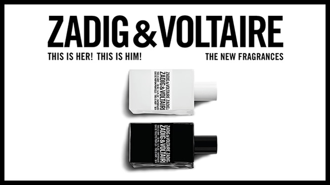 Zadig & Voltaire - The New Fragrances
